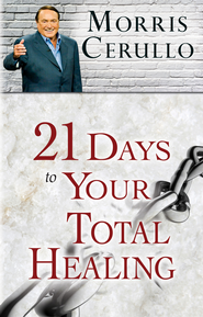 21 Days to Your Total Healing - eBook  -     By: Morris Cerullo