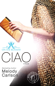 Ciao - eBook  -     By: Melody Carlson