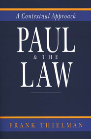 Paul and the Law   -     By: Frank Thielman