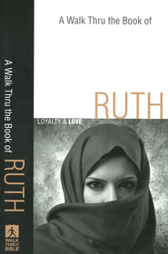 Walk Thru the Book of Ruth, A: Loyalty and Love - eBook  -
