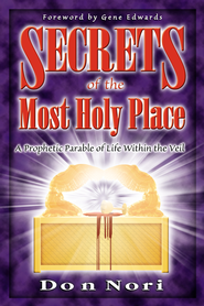 Secrets of the Most Holy Place - eBook  -     By: Don Nori