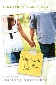 Choosing to Wait - eBook  -     By: Laura Gallier