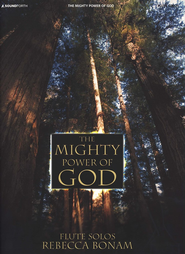 The Mighty Power of God: Flute Solos   -     By: Rebecca Bonam