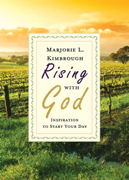 Rising with God: Inspiration to Start Your Day - eBook  -     By: Marjorie L. Kimbrough
