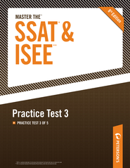 Master the SSAT/ISEE: Practice Test 3: Practice Test 3 of 5 - eBook  -     By: Peterson's