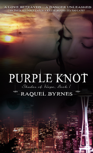 Purple Knot - eBook  -     By: Raquel Byrnes