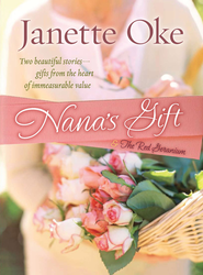 Nana's Gift: and The Red Geranium - eBook  -     By: Janette Oke