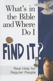 What's in the Bible and Where Do I Find It? - eBook  -