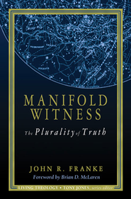 Manifold Witness - eBook  -     By: John R. Franke