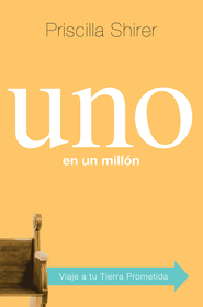 Uno en un millon: Incomparables a los ojos de Dios - eBook  -     By: Priscilla Shirer