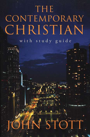 The Contemporary Christian   -              By: John Stott