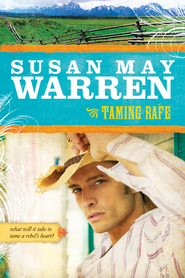 Taming Rafe - eBook  -     By: Susan May Warren