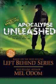 Apocalypse Unleashed: The Earth's Last Days: The Battle Rages On - eBook  -     By: Mel Odom