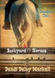 Cowboy Colt - eBook  -     By: Dandi Daley Mackall