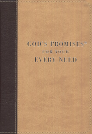 God's Promises for Your Every Need, Deluxe Edition  -