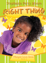 Right Thing - eBook  -     By: Stephanie Perry Moore