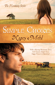 Simple Choices, Harmony Series #3 -eBook    -     By: Nancy Mehl
