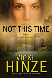 Not This Time, Crossroads Crisis Center Series #3 E-Book   -     By: Vicki Hinze