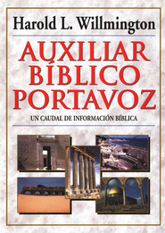 Auxiliar Biblico Portavoz  (Willmington's Guide to the Bible)  -     By: Harold L. Willmington