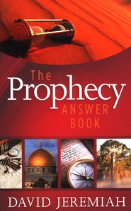 The Prophecy Answer Book  -     By: David Jeremiah