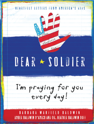Dear Soldier - eBook  -     By: Barbara Baldwin