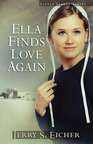 Ella Finds Love Again - eBook  -     By: Jerry S. Eicher
