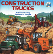 Construction Trucks                             -     By: Jennifer Dussling     Illustrated By: Courtney