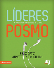 Lideres Posmo: A Whole Year with the Heroes of the Bible - eBook  -     By: Felix Ortiz