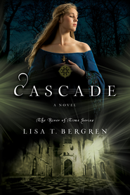 Cascade - eBook  -     By: Lisa Bergren