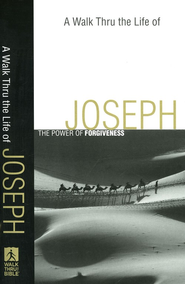 Walk Thru the Life of Joseph, A: The Power of Forgiveness - eBook  -