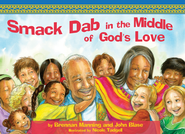 Smack Dab in the Middle of God's Love - eBook  -     By: Brennan Manning