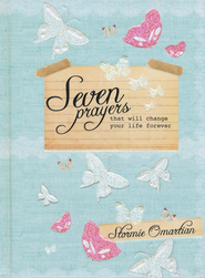 Seven Prayers That Will Change Your Life Forever - Slightly Imperfect  -     By: Stormie Omartian