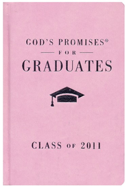 God's Promises for Graduates: Class of 2011 - Girl's Pink Edition  -     By: Jack Countryman