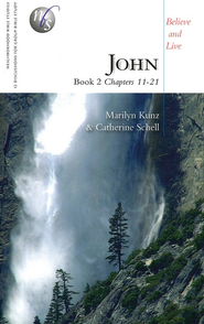 John, Book 2 (Chapters 11-21)   -     By: Marilyn Kunz, Catherine Schell