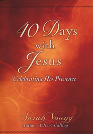40 Days with Jesus: Celebrating His Presence  - Slightly Imperfect  -     By: Sarah Young