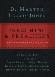 Preaching and Preachers / Special edition - eBook  -     By: D. Martyn Lloyd-Jones