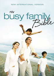 NIV Busy Family Bible: Daily Inspiration Even If You Only Have a Minute / Special edition - eBook  -     By: Zondervan Bibles(ED.)