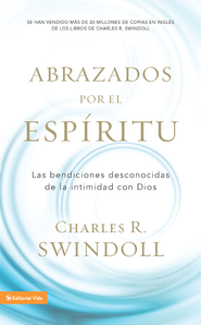Acogidos por el Espíritu, eLibro  (Embraced by the Spirit, eBook)  -     By: Charles R. Swindoll
