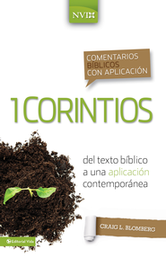 1 Corintios: From biblical text . . . to contemporary life - eBook  -     By: Craig L. Blomberg