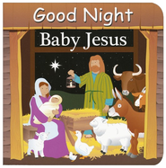 Good Night Baby Jesus  -     By: Adam Gamble
