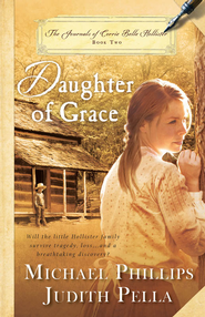Daughter of Grace - eBook  -     By: Michael Phillips