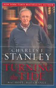 Turning the Tide: Real Hope, Real Change   -              By: Charles F. Stanley