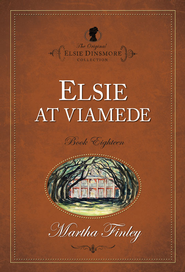Elsie at Viamede - eBook  -     By: Martha Finley