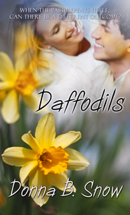 Daffodils (Novelette) - eBook  -     By: Donna B. Snow