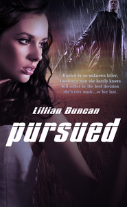 Pursued - eBook  -     By: Lillian Duncan