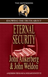 Knowing the Truth About Eternal Security - eBook  -     By: John Ankerberg, John Weldon
