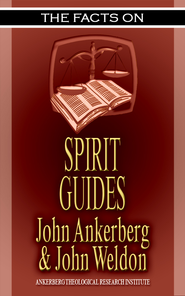 The Facts on Spirit Guides - eBook  -     By: John Ankerberg, John Weldon