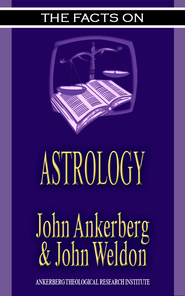 The Facts on Astrology - eBook  -     By: John Ankerberg, John Weldon