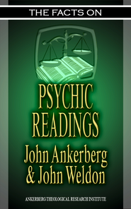 The Facts on Psychic Readings - eBook  -     By: John Ankerberg, John Weldon