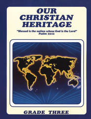 Our Christian Heritage, Grade 3, Student's Edition  -              By: Cherie Noel